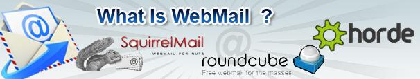 WebMail : Squirrelmail , Roundcube & Horde