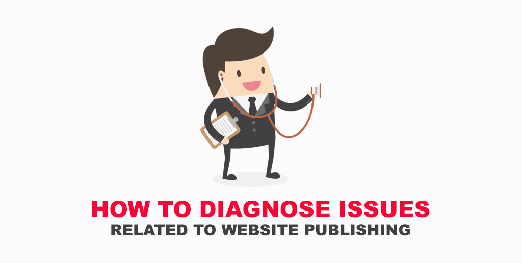 How to Diagnose Issues Related to Website Publishing