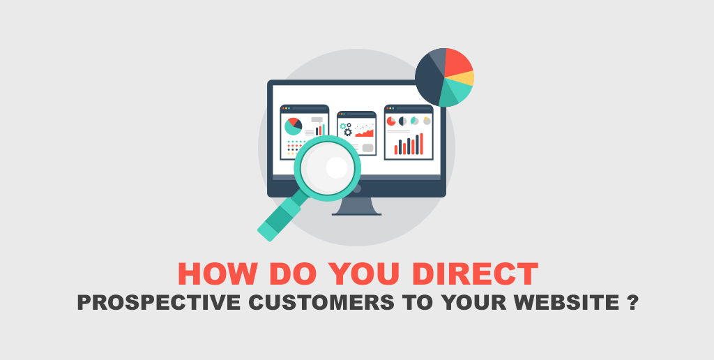 How Do You Direct Prospective Customers to Your Website?
